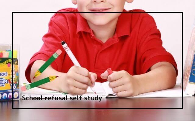 School refusal self study