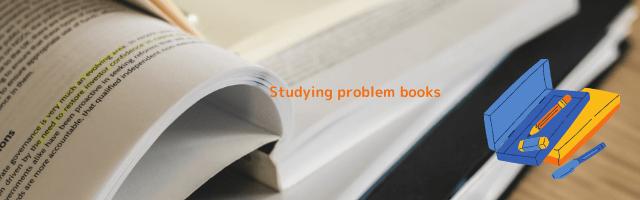 Studying problem books